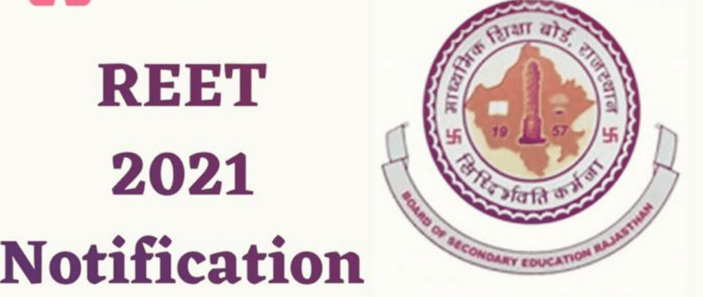 REET EXAM 2021 Notification